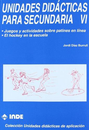 9788487330490: Juegos y actividades sobre patines en línea. El hockey en la escuela. Unidades didácticas para Secundaria VI - 9788487330490