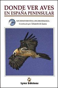 9788487334139: Donde ver aves en España Peninsular (Spanish Edition)