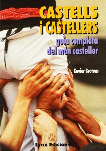 9788487334177: Castells i castellers: Guia completa del món casteller (Catalan Edition)