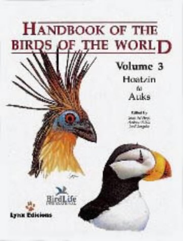 9788487334207: Handbook of the Birds of the World, Volume 3 (Hoatzin to Auks) (English, French, German and Spanish Edition)
