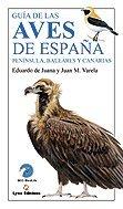 Guia de las Aves de Espana: Peninsula,: Juana, Eduardo de;