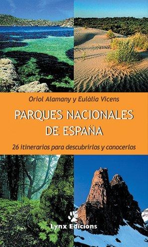 9788487334450: Parques Nacionales De Espana (Spanish Edition)