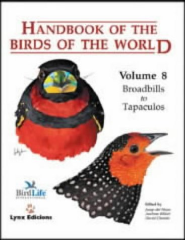 9788487334504: Handbook of the Birds of the World, Vol. 8: Broadbills to Tapaculos