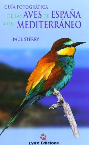 9788487334535: Guía Fotográfica de las aves de España y Mediterráneo (Descubrir la Naturaleza)