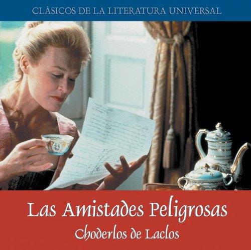 9788487334542: Las Amistades Peligrosas. MP3 (Clásicos de la literatura universal)
