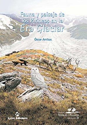9788487334719: Fauna y Paisaje de los Pirineos en la era glaciar (Descubrir la Naturaleza)