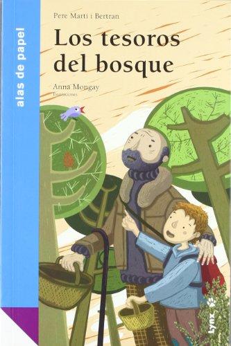 Los tesoros del bosque / The Treasures of the Forest (Alas De Papel: Azul / Paper Wings: ...