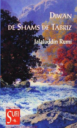 DIWAN DE SHAMS DE TABRIZ (9788487354090) by JALALUDDIN RUMI