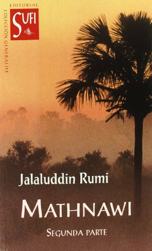 MATHNAWI - SEGUNDA PARTE (8487354270) by RUMI, JALALUDDIN