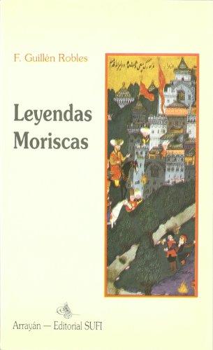 9788487354564: Leyendas Moriscas I