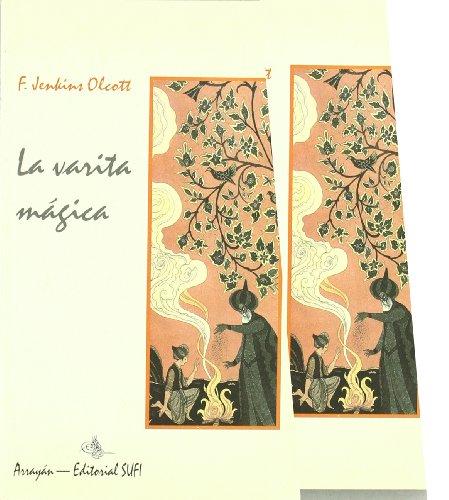 9788487354595: La Varita M�gica