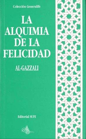 9788487354601: La Alquimia de la Felicidad