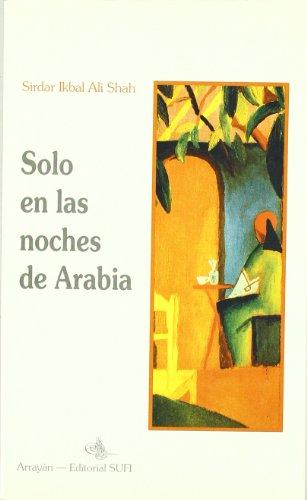 9788487354649: Sólo En Las Noches De Arabia