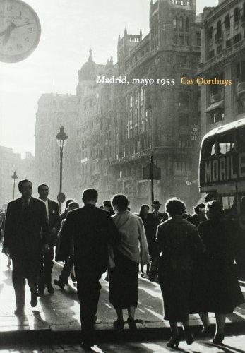 9788487369377: Madrid, mayo 1955 : Cas Oorthuys