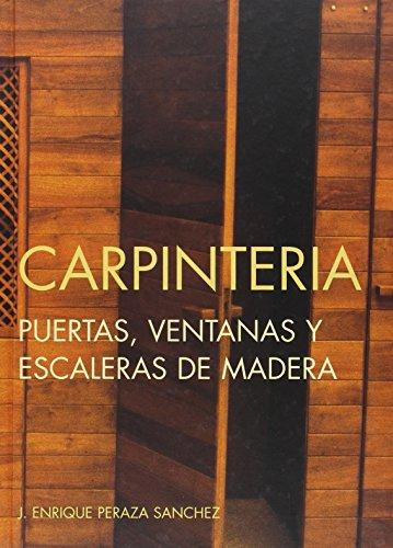 9788487381188: Carpintería, puertas, ventanas y escaleras de madera