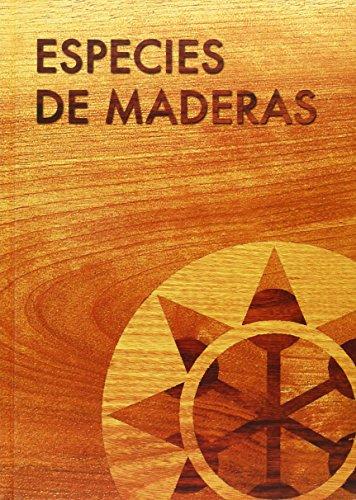 Especies de maderas: Peraza Sánchez, Fernando