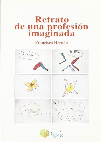Retrato de una profesià n imaginaria (Paperback) - Francisco Hernán Siqueros