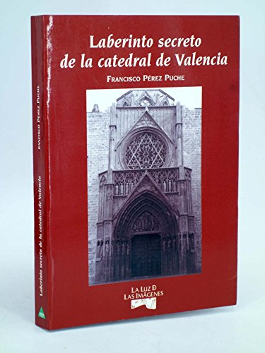 9788487398292: LABERINTO SECRETO DE LA CATEDRAL DE VALENCIA