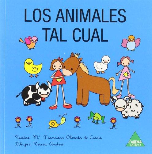 9788487398698: Los animales tal cual