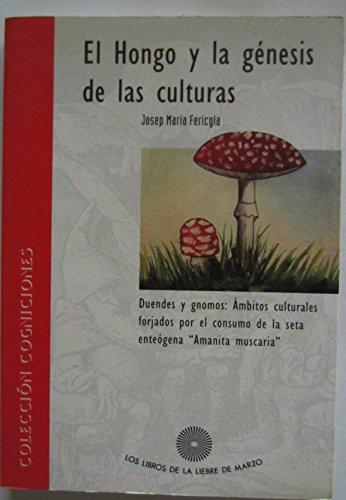 9788487403149: el_hongo_y_la_genesis_de_las_culturas_duendes_y_gnomos_ambitos_culturales