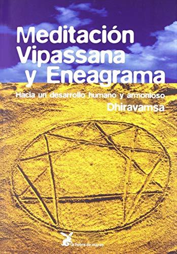 9788487403378: Meditación. Vipassana Y Eneagrama