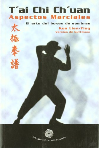 9788487403446: Tai Chi Chuan - Aspectos Marciales (Spanish Edition)