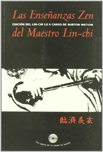 9788487403460: Las Ensenanzas Zen del Maestro Lin-Chi (Spanish Edition)