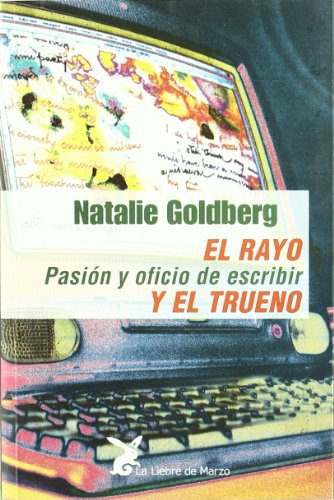 El Rayo y El Trueno (Spanish Edition) (8487403573) by Goldberg, Natalie