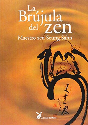 9788487403583: La Brújula Del Zen