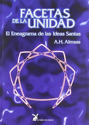Facetas de La Unidad (Spanish Edition) (848740359X) by A. H.  Almaas
