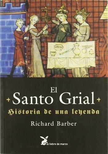9788487403958: El Santo Grial : historia de una leyenda