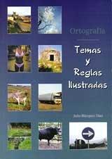 9788487407369: ORTOGRAFIA TEMAS Y REGLAS ILUSTRADAS