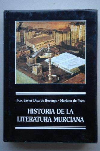 Historia de la literatura murciana (Spanish Edition): Diez de Revenga,