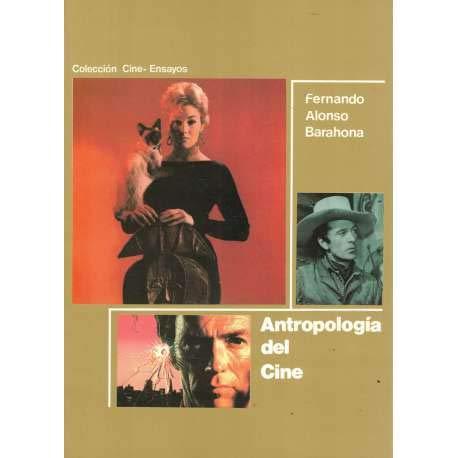 9788487411106: Antropologia del cine (Coleccion Cine) (Spanish Edition)