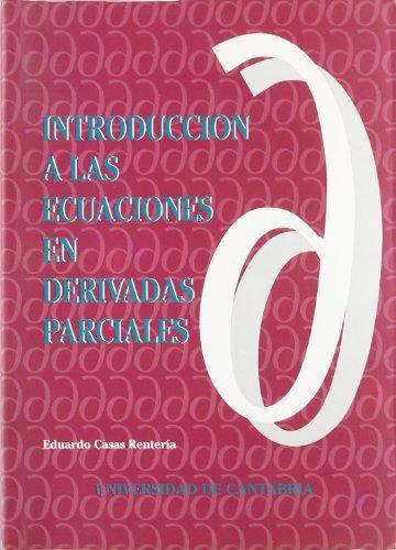 9788487412752: Introducción a las Ecuaciones en Derivadas Parciales -