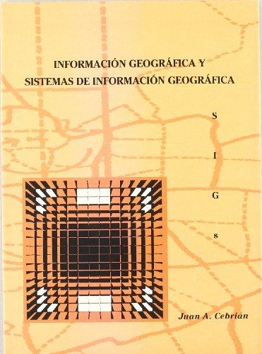 9788487412813: Información geográfica y Sistemas de información geográfica (SIGs) (Difunde)