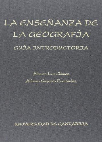 9788487412844: La enseñanza de la geografía: guía introductoria (Analectas)