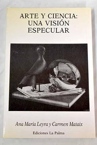 9788487417245: Arte Y Ciencia Vision Especular P