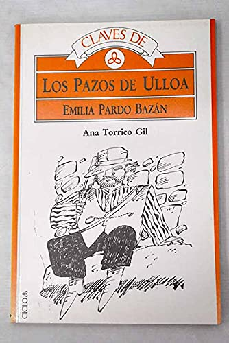 Claves de: Los Pazos de Ulloa (Emilia Pardo Bazán): TORRICO GIL, Ana