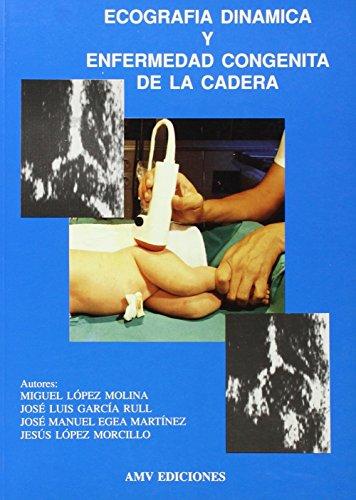 Ultrasonografía dinámica en la enfermedad congénita de: García Rull, José