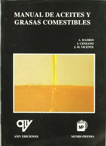 9788487440601: MANUAL ACEITES Y GRASAS COMESTIBLES