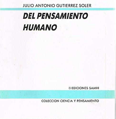 Del pensamiento humano,: Gutiérrez Soler, Julio