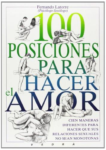 9788487456077: 100 Posiciones Para Hacer El Amor