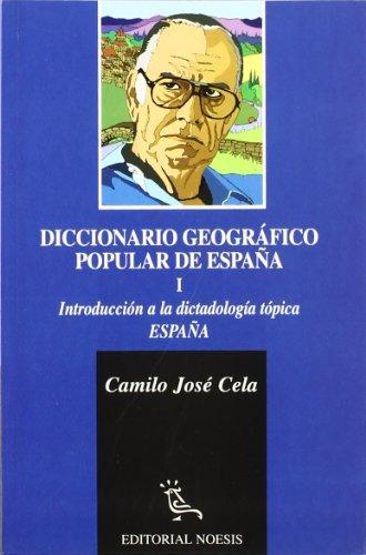 9788487462443: Diccionario Geografico Popular De España 1. Introduccion A La Dictadol (Diccionario geográfico popular de España)