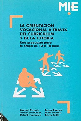 9788487470080: Orientacion vocacional a traves del curriculum y de la tutoria (Materiales Innovacion Educ)