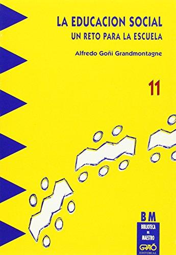 La educación social - Goñi Grandmontagne, Alfredo