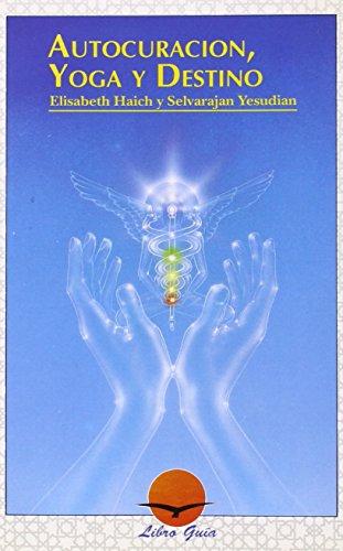 9788487476167: Autocuracion, Yoga y Destino (Spanish Edition)