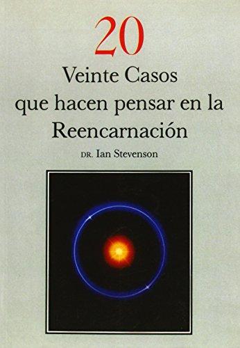 9788487476334: 20 casos que hacen pensar en la reencarnacion / 20 Cases that Suggest Reincarnation (Spanish Edition)