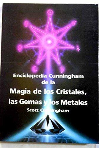 Enciclopedia Cunningham De La Magia De Los: Scott Cunningham