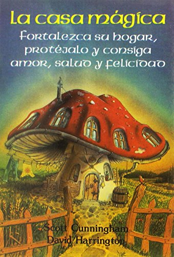 La casa magica / The Magic House (Spanish Edition) (8487476473) by Cunningham, Scott